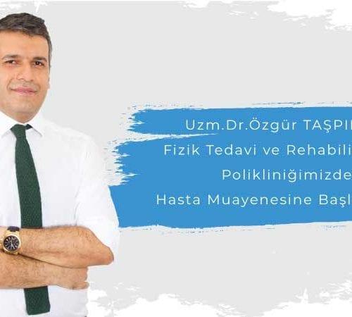 Uzman Doktor Özgür Taşpınar Avicenna Ataşehir Hastanesi Ailesinde