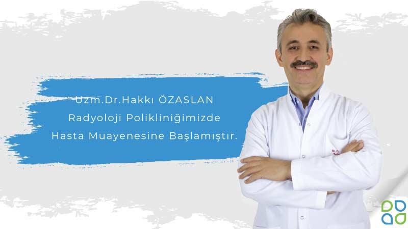 Uzm. Dr. Hakkı Özaslan, Avicenna Ataşehir Hastanesi Kadrosunda