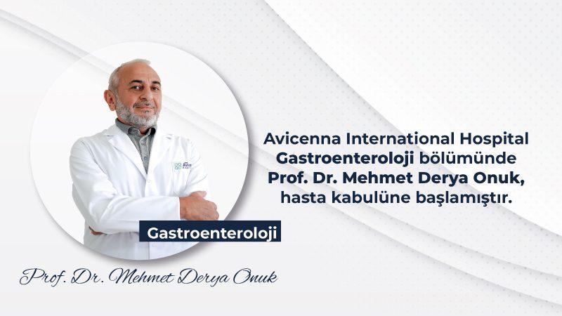 Prof. Dr. Mehmet Derya Onuk Avicenna Hastanesi Aylesinde